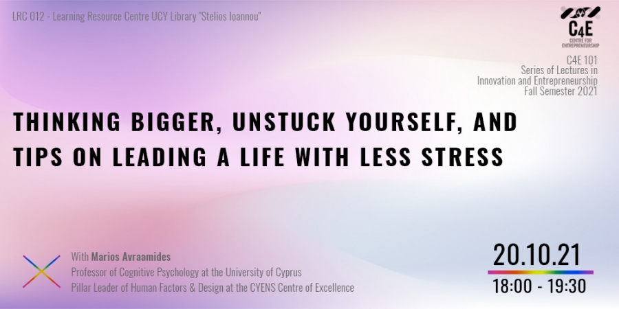 [20 Oct] Thinking bigger, unstuck yourself, and tips on leading a life with less stress