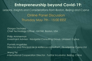 [07 May] Entrepreneurship beyond Covid-19: Lessons, Insights and Considerations from Boston, Beijing and Cyprus
