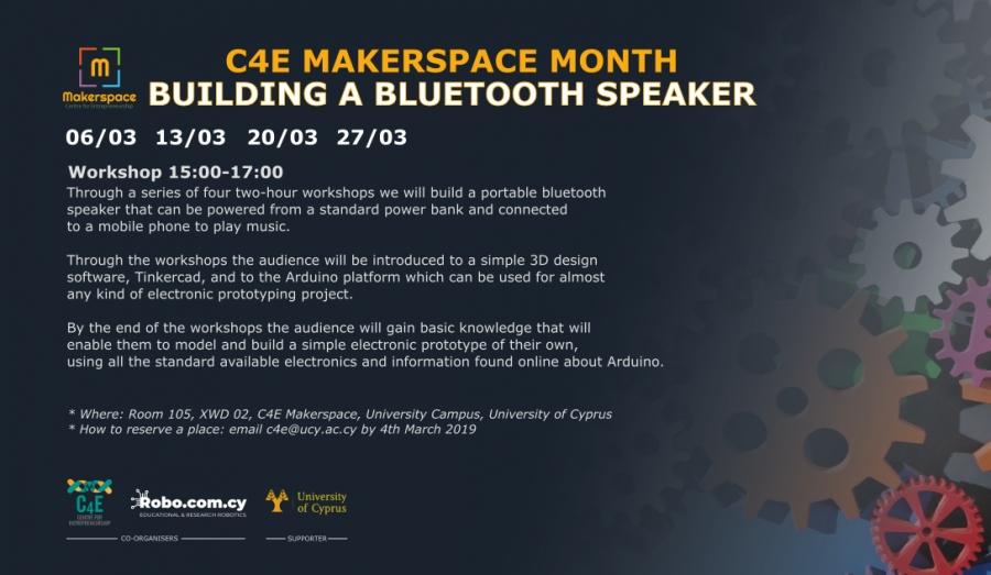 [06-27 Mar] C4E Makerspace Month: Building a bluetooth speaker